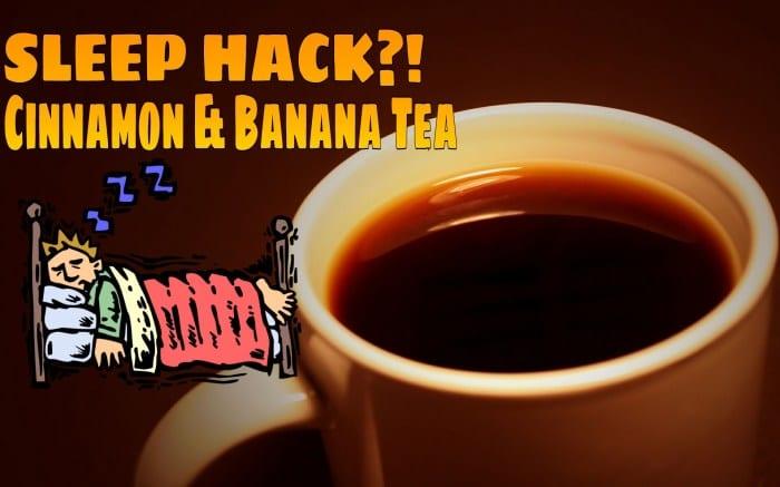 Better Than a Sleeping Pill – Banana Cinnamon Tea Recipe for Deep Sleep
