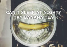 Tea Made From Bananas Cures Insomnia!