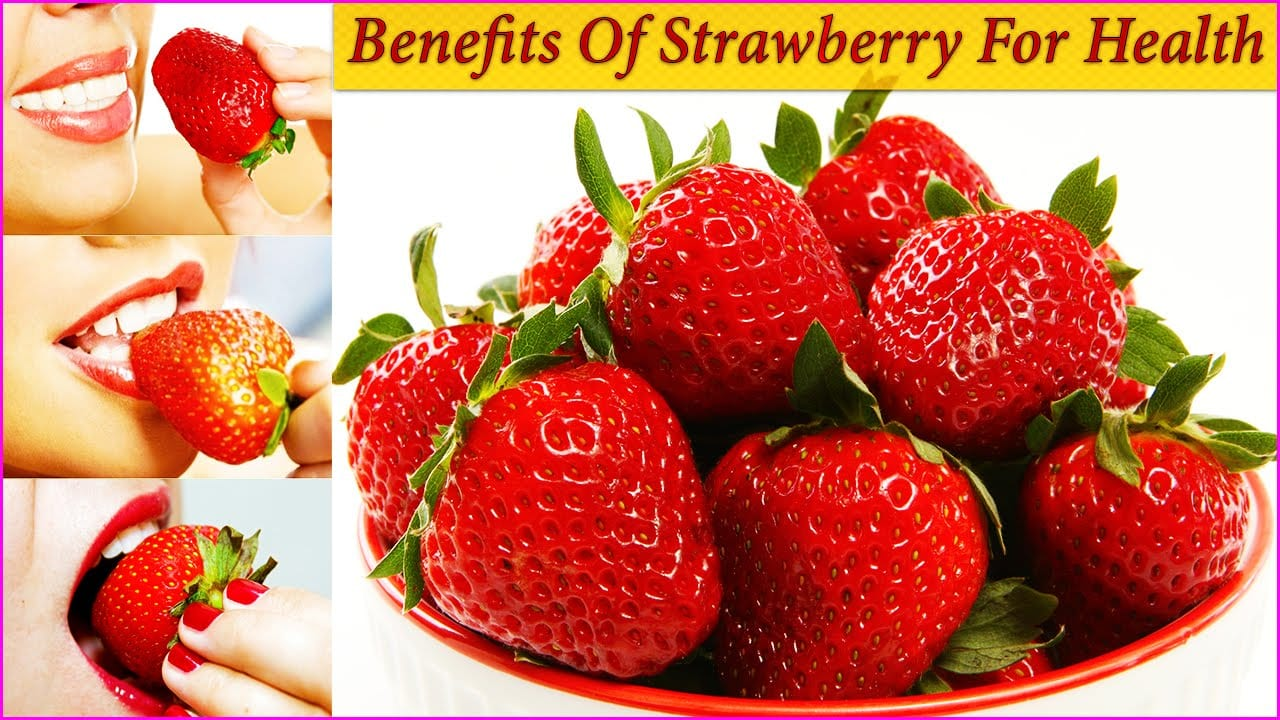 Beneficial properties of Strawberries