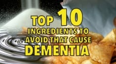 10 Dangerous Ingredients to Avoid and 10 Favorite Foods That Prevent Dementia