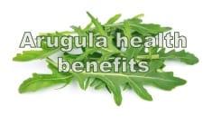 Health benefits of Arugula