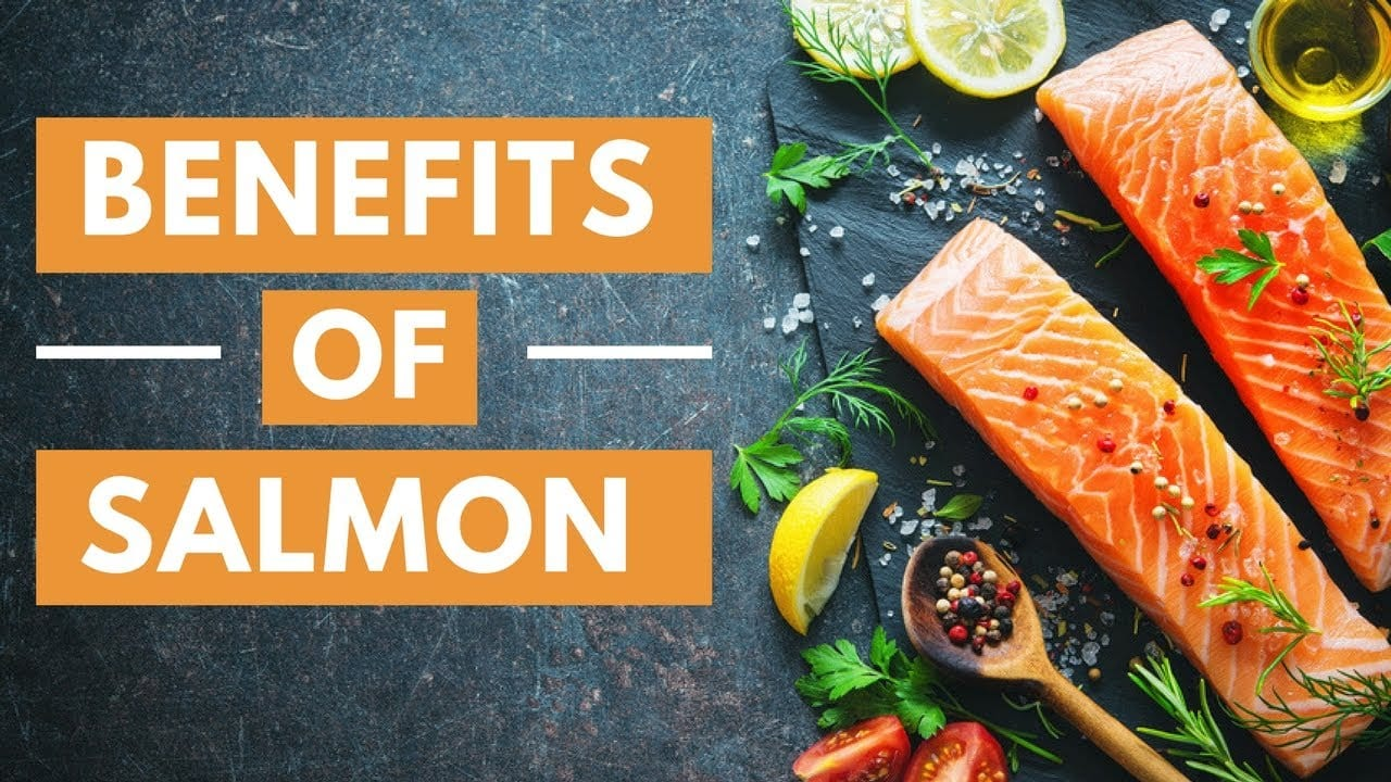 Beneficial properties of Salmon