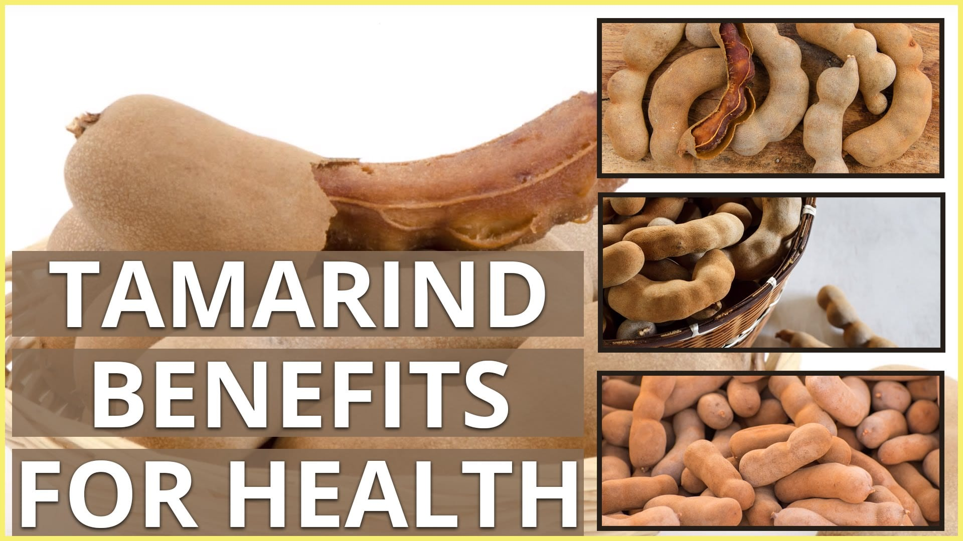 Wholesome properties of Tamarind
